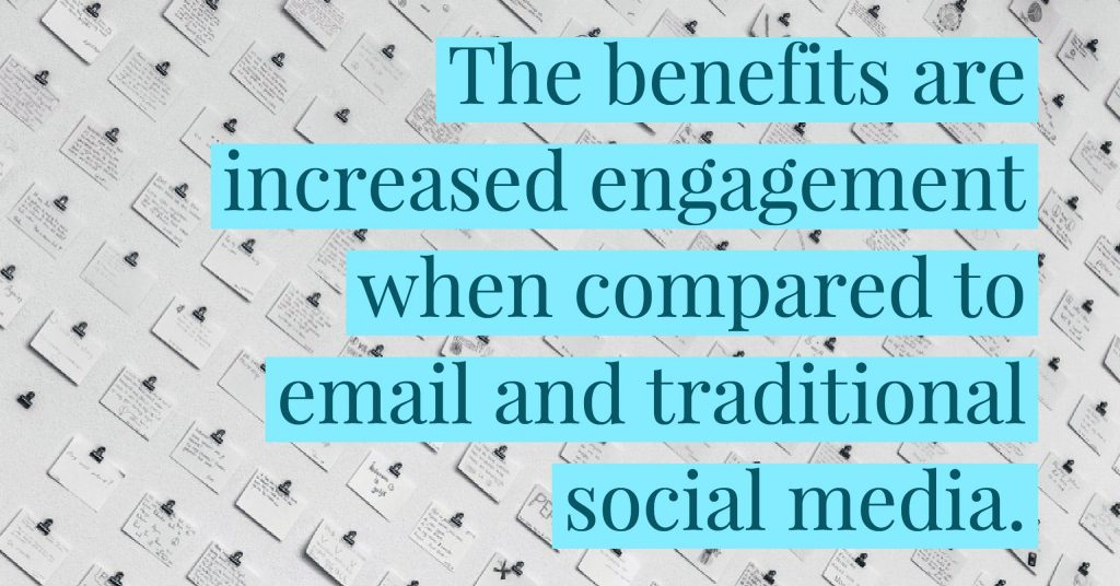 """The benefits are increased engagement when compared to email and traditional social media."" for Messaging Apps article"